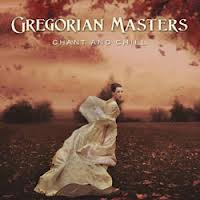 Gregorian Masters Chant and Chill