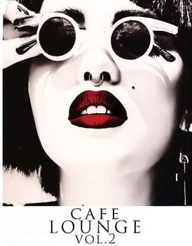 Cafe Lounge Vol. 2 (4CD)