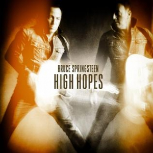 Bruce Springsteen - High Hope