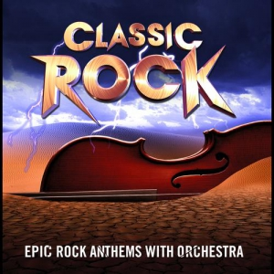 The International Classic Rock Orchestra - Classic Rock