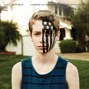 Fall Out Boy - American Beauty. American Psycho
