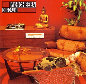 Morcheeba - Big Calm (LP)