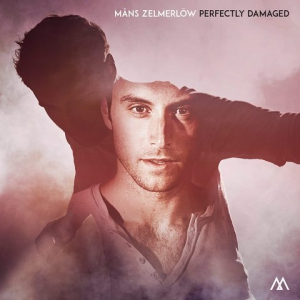 Mans Zelmerlow - Perfectly Damaged