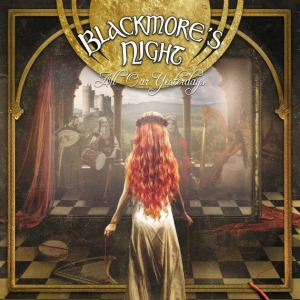 Blackmores Night - All Our Yesterdays