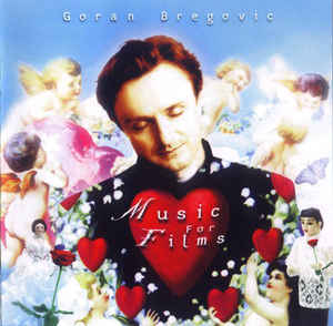 Goran Bregovic - Music For Films