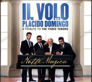 Il Volo / Placido Domingo - A Tribute To The Three Tenors