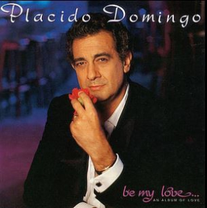 Placido Domingo - Be My Love (LP)