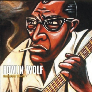 Howlin' Wolf – Backdoor Blues