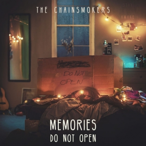 Chainsmokers - Memories...Do Not Open