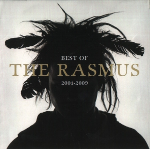 Rasmus - Best Of The Rasmus 2001-2009