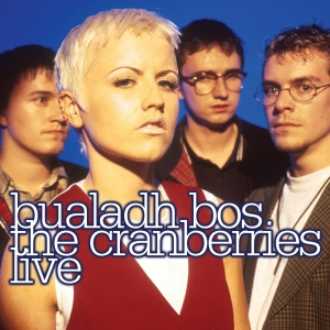 The Cranberries - Bualadh Bos