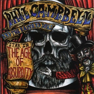 Phil Campbell - The Age Of Absurdity