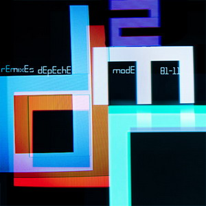 Depeche Mode - Remixes 2: 81-11