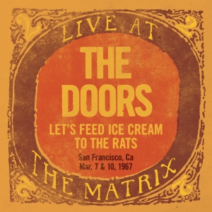 The Doors - Live At The Matrix Part 2: Let's Feed Ice Cream To The Rats (LP)