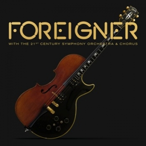 Foreigner - With The 21st Century Symphony Orchestra & Chorus (CD+DVD)