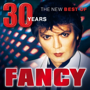 Fancy - The New Best Of - 30 Years
