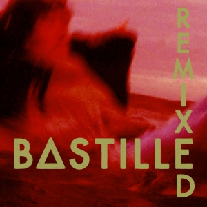 Bastille - Remixed (LP)