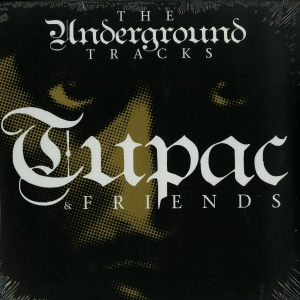 2Pac -The Undeground Tracks (LP)