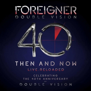 Foreigner - Double Vision. Then And Now Live (CD+DVD)