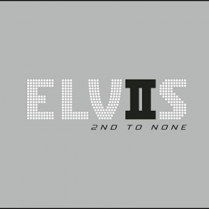 Elvis Presley - Elvis 2nd to None