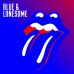 The Rolling Stones - Blue & Lonesome